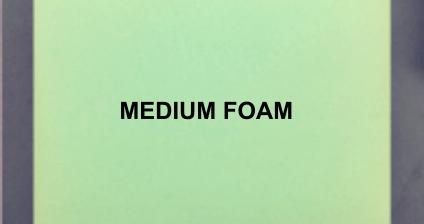 Medium-foam